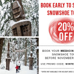book early to save 20% on whistler snowshoe tours